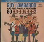 GO DIXIE!/GUY LOMBARDO AND THE ROYAL CANADIANS