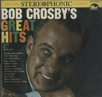 BOB CROSBY'S GREAT HITS