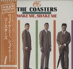 WAKE ME,SHAKE ME/THE COASTERS