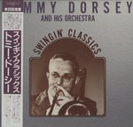 SWINGIN'CLASSICS/TOMMY DORSEY AND HIS ORCHESTRA