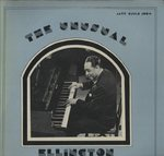 THE UNUSUAL ELLINGTON/DUKE ELLINGTON