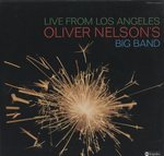 LIVE FROM LOS ANGELS OLIVER NELSON'S BIG BAND