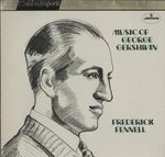 MUSIC OF GEORGE GERSHWIN/FREDERICK FENNELL