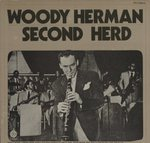 WOODY HERMAN SECOND HERD