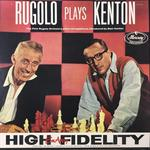 RUGOLO PLAYS KENTON/THE PETE RUGALO ORCHESTRA