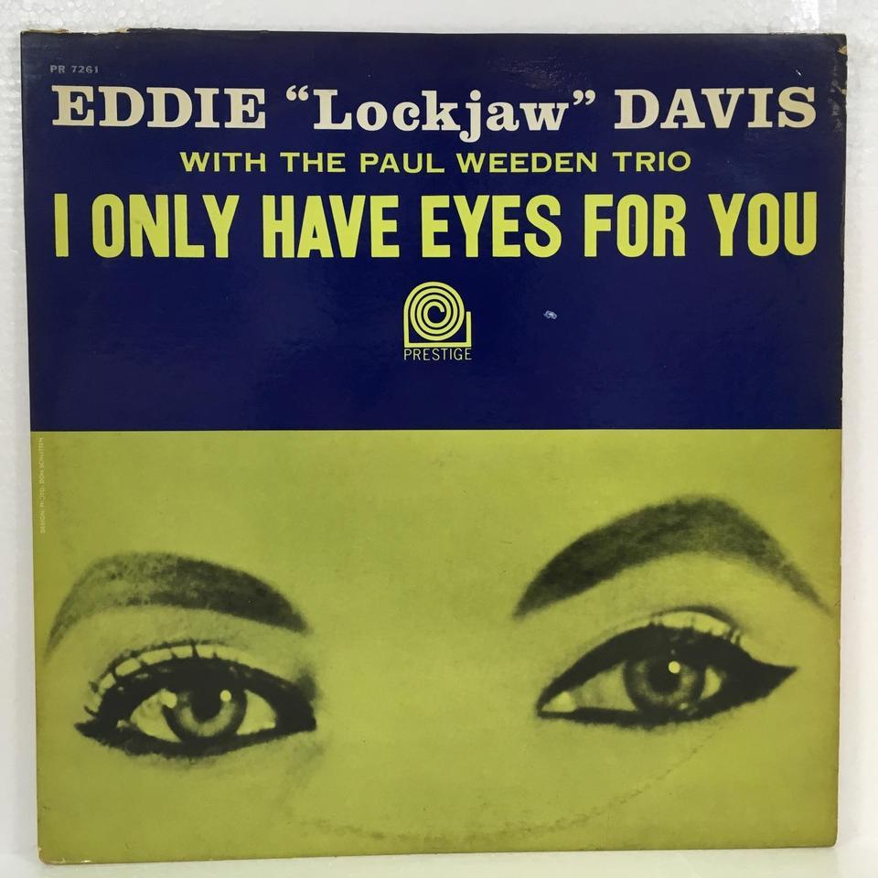 I Only Have Eyes For You Eddie Lookjaw Davis Hifi Do Mcintosh Eye