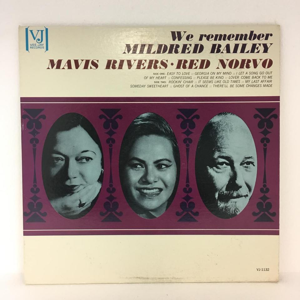WE REMBER MILDRED BAILEY/MAVIS RIVERS/RED NORVO MAVIS RIVERS 画像