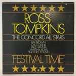 FESTIVAL TIME/ROSS TOMPKINS AND THE CONCORD ALL STARS