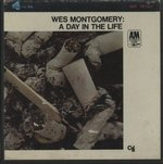 A DAY IN THE LIFE/WES MONTGOMERY