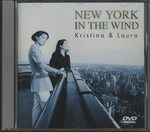 NEW YORK IN THE WIND/KRISTINA & LAURA