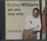HOUDINI/BUSTER WILLIAMS