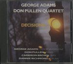 DECISIONS/GEORGE ADAMS