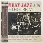 SUNDAY JAZZ A LA LIGHTHOUSE,VOL.1/HOWARD RUMSEY