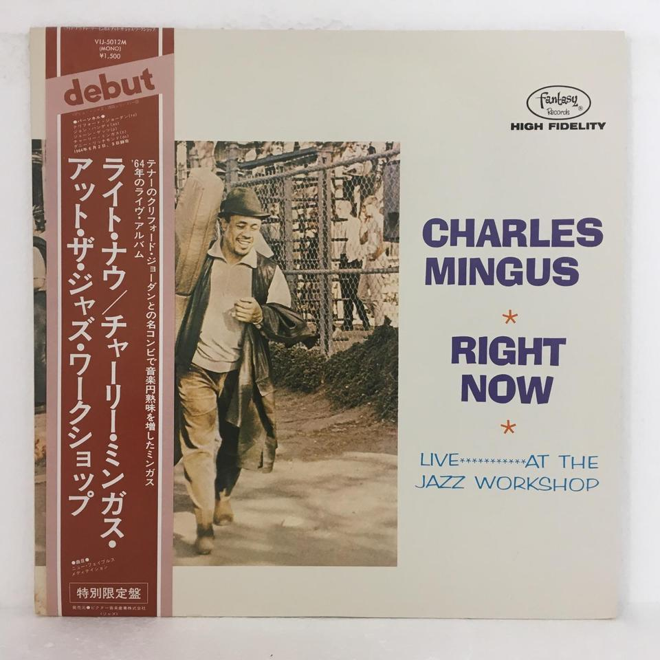 RIGHT NOW/CHARLES MINGUS CHARLES MINGUS 画像