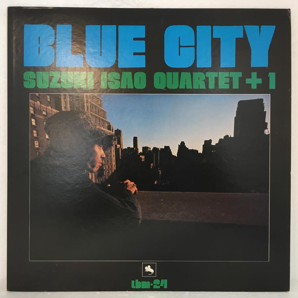 BLUE CITY/SUZUKI ISAO QUARTET +1 鈴木勲  LPジャズ 画像a