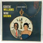 AROUND MIDNIGHT WITH COOTIE WILLIAMS AND WINI BROWN