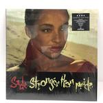 STRONGER THAT PRIDE/SADE