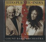 TITO PUENTE/INDIA WITH SPECIAL GUEST THE COUNT BASIE ORCHESTRA