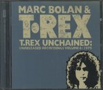 T.REX UNCHAINED:UNRELEASED RECORDING VOLUME 6:1975