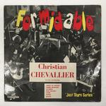 FORMIDABLE!/CHRISTIAN CHEVALLIER