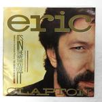 「IT'S IN THE WAY THAT YOU USE IT」「GRANDILLUSION」/ERIC CLAPTON
