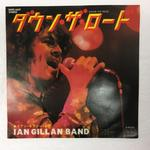 「DOWN THE ROAD」「LAY ME DOWN」/IAN GILLAN BAND
