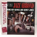 JAZZ ABROAD/ROY HAYNES & QUINCY JONES