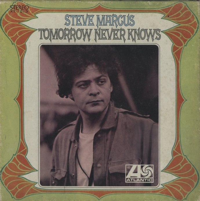 TOMMOROW NEVER KNOWS/STEVE MARCUS  画像