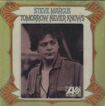 TOMMOROW NEVER KNOWS/STEVE MARCUS