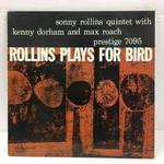 ROLLINS PLAYS FOR BIRD/SONNY ROLLINS