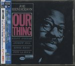 OUR THING/JOE HENDERSON