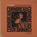 CORNBREAD/LEE MORGAN
