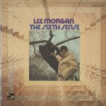 THE SIXTH SENSE/LEE MORGAN