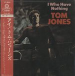 I (WHO HAVE NOTHING)/TOM JONES