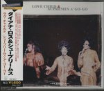 LOVE CHILD&SUPREMES A' GO-GO/DIANA ROSS AND THE SUPREMES