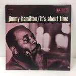 IT'S ABOUT TIME/JIMMY HAMILTON