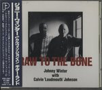 RAW TO THE BONE/JOHNNY WINTER WITH CALVIN 'LOUDMOUTH' JOHNSON