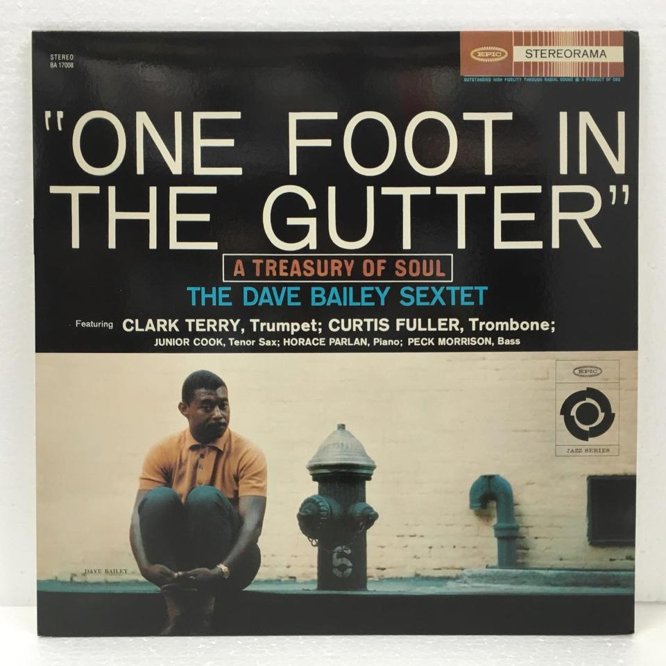ONE FOOT IN THE GUTTER(A TREASURY OF SOUL)/DAVE BAILEY DAVE BAILEY  LPジャズ 画像a