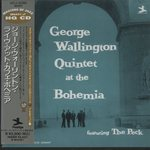 GEORGE WALLINGTON QUINTET AT THE BOHEMIA