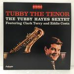 TUBBY THE TENOR/TUBBY HAYES
