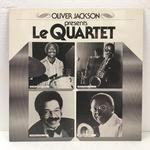 "OLIVER JACKSON PRESENTS ""LE QUARTET"""
