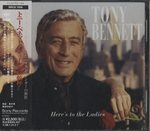 HERE'S TO THE LADIES/TONY BENETT