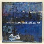SUMMER KNOWS/THE NEW SOUND QUARTET