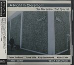 A NIGHT IN CLAREMONT/THE DECEMBER 2ND QUARTET