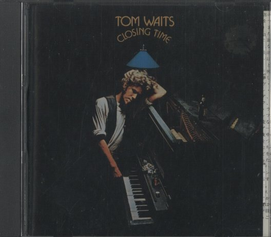 CLOSING TIME/TOM WAITS