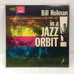 BILL HOLMAN IN A JAZZ ORBIT