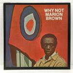 WHY NOT?/MARION BROWN