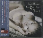 YOU DON'T KNOW WHAT LOVE IS/EDDIE HIGGINS