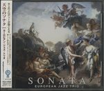 SONATA/EUROPEAN JAZZ TRIO
