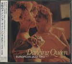 DANCING QUEEN/EUROPEAN JAZZ TRIO